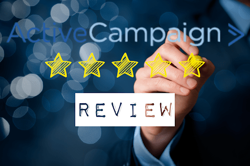 ActiveCampaign Review — Pros, Cons and Everything You Need to Know