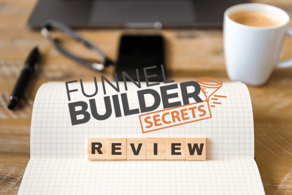 Funnel Builder Secrets Review — Is It For You?