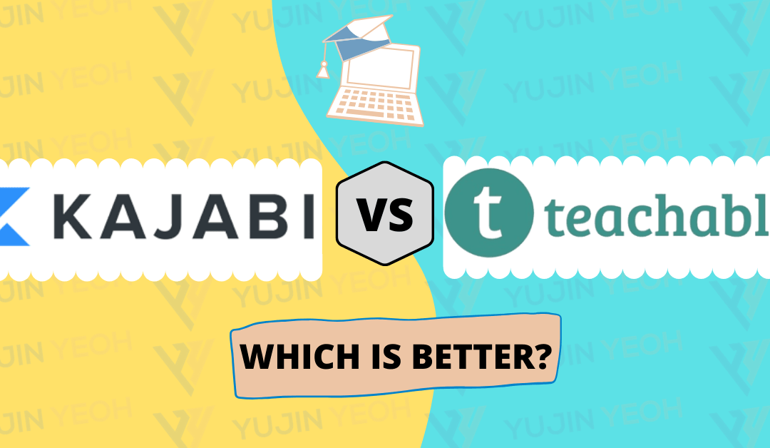 Kajabi Vs Teachable (2020): Which is BETTER for Online Courses?